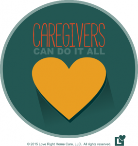 Caregivers Can Do it All