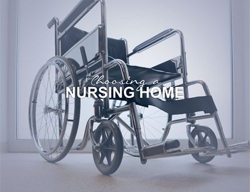 Choosing a Nursing  Home; How to Use All Your Senses.