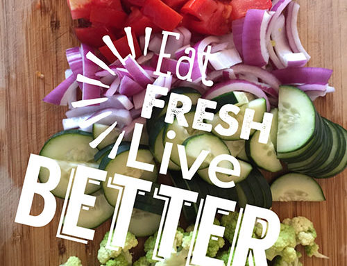 Eat Fresh – Live Better – Love Right Home Care