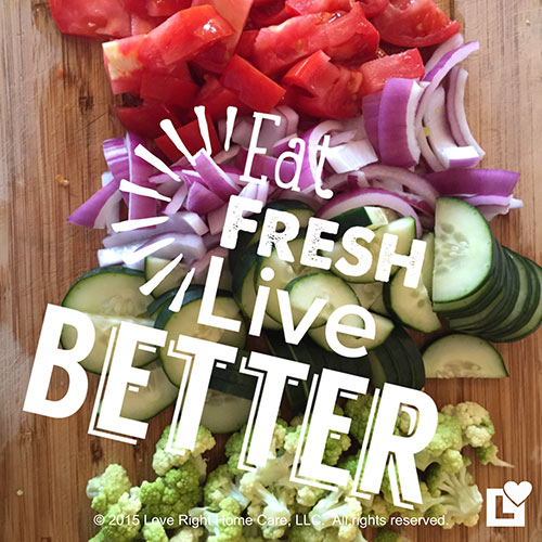 eat-fresh-live-better-love-right-home-care