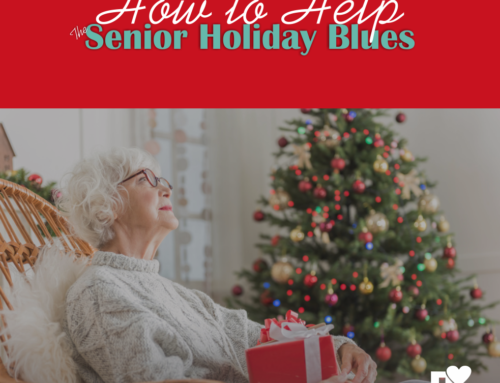 Senior Holiday Blues – Home Care for the Holidays