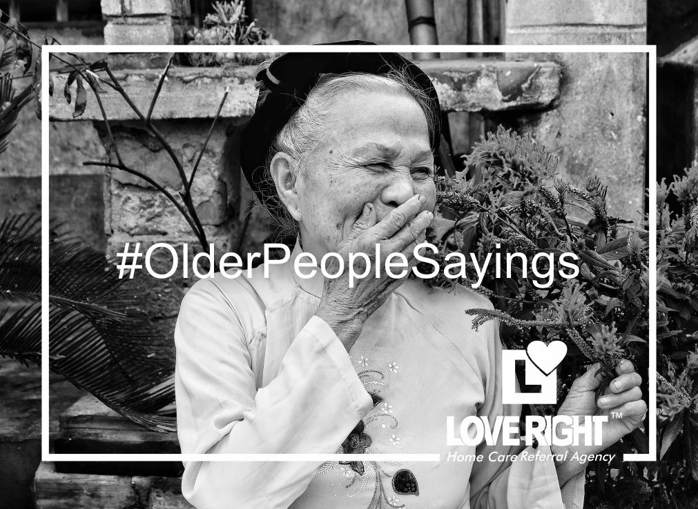 Older People Sayings