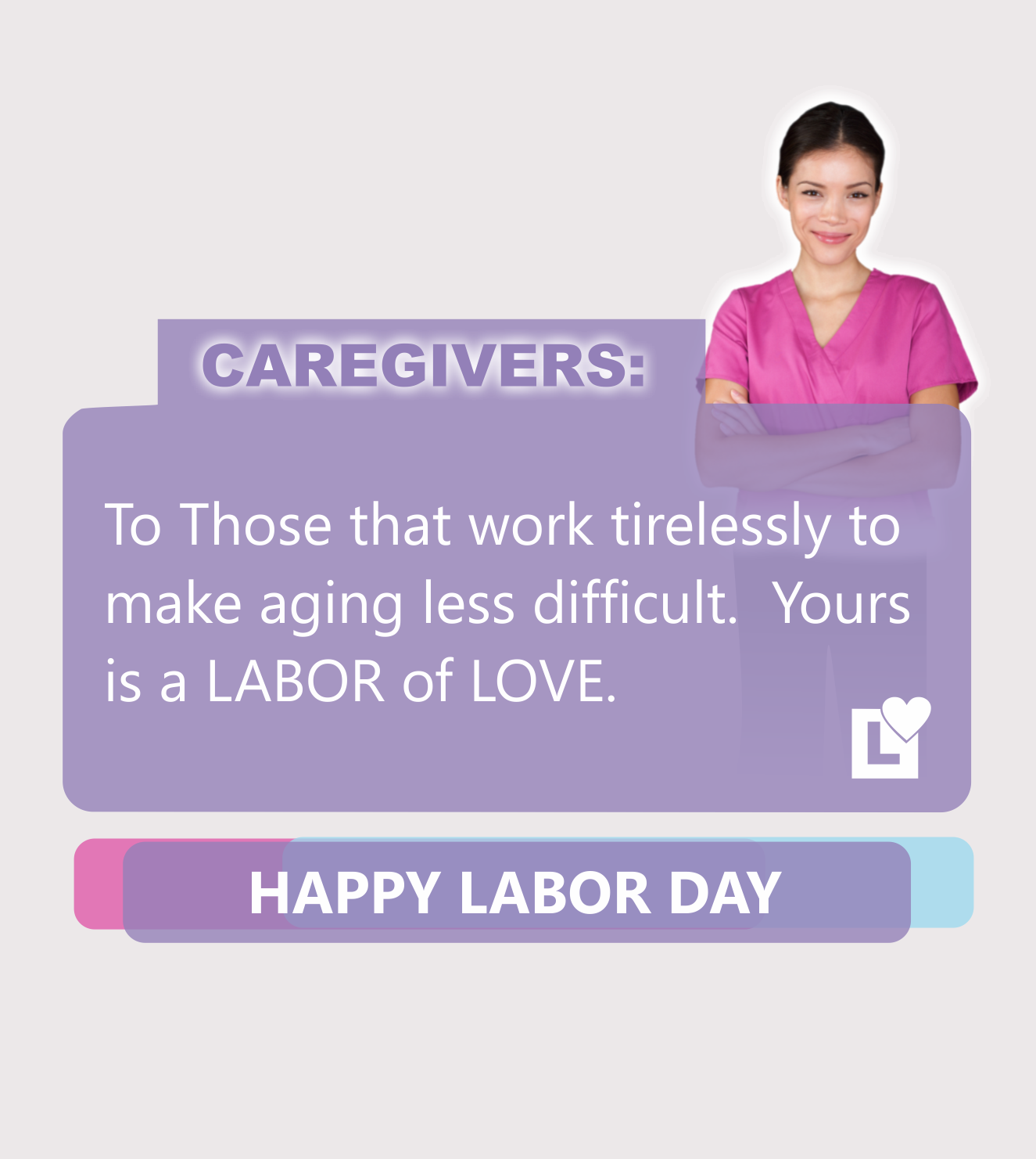 Happy Labor Day Caregivers