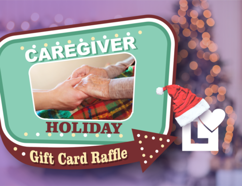 Caregiver Holiday Gift Card Raffle – 2018