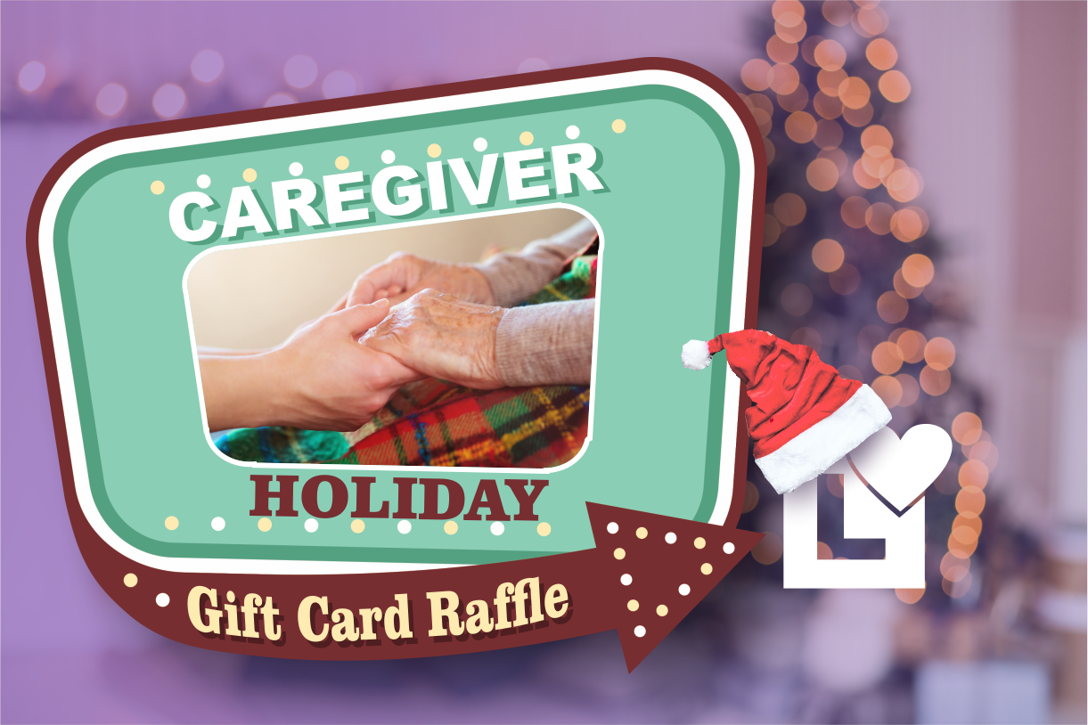 Caregiver Holiday Gift Card Raffle