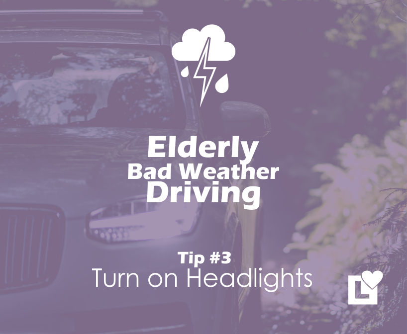 Elderly Driving in Bad Weather - Tip 3