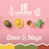 Cinco De Mayo 2019 - Love Right Home Care