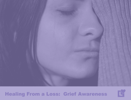 Grief and Healing from a Loss
