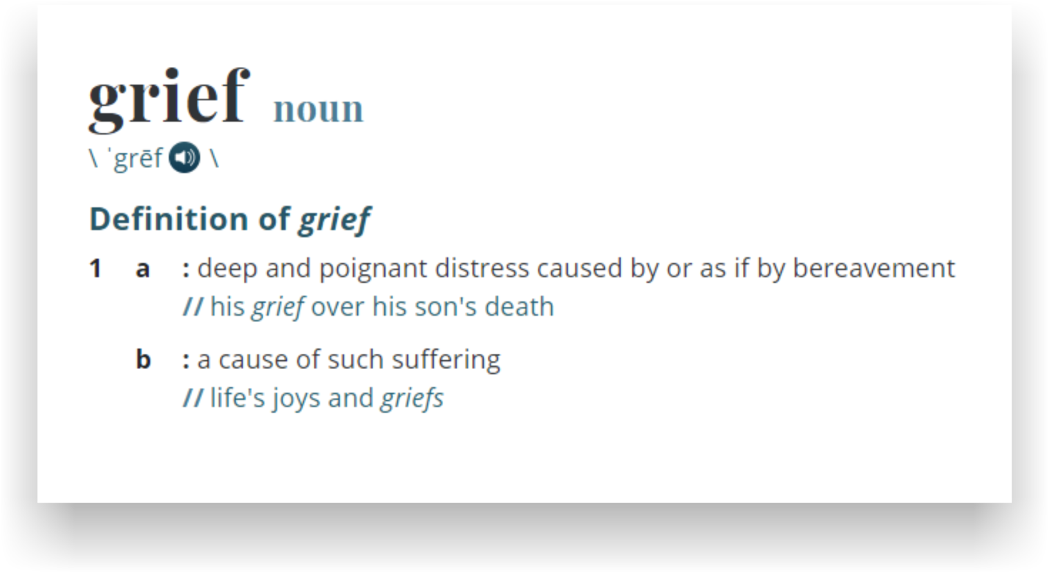 Healing from a Loss - Grief - Definition